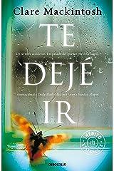 Te dejé ir (Spanish Edition) Formato Kindle
