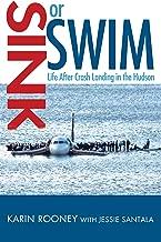 Sink or Swim: Life After Crash Landing in the Hudson