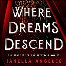 Where Dreams Descend: Kingdom of Cards, Book 1