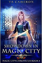 Showdown in Magic City (Magic City Chronicles Book 4) Kindle Edition