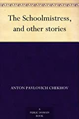 The Schoolmistress, and other stories (English Edition) eBook Kindle