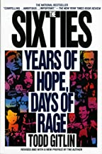 The Sixties: Years of Hope, Days of Rage
