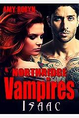 Isaac (Northridge Vampires Book 5) Kindle Edition
