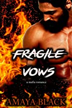 FRAGILE VOWS: A MAFIA ROMANCE
