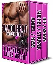 Bayou Heat Collection Three