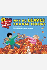 Why Do Leaves Change Color? (Let's-Read-and-Find-Out Science 2) Kindle Edition
