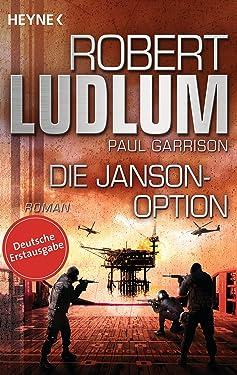 Die Janson-Option: Roman (JANSON-Serie 3) (German Edition)