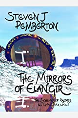 The Mirrors of Elangir (The Schemes of Raltarn & Tomaz Book 1) Kindle Edition