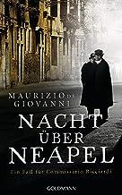 Nacht über Neapel: Ein Fall für Commissario Ricciardi 8 (German Edition)