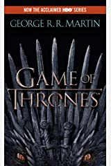 A Game of Thrones (A Song of Ice and Fire, Book 1) Kindle Edition