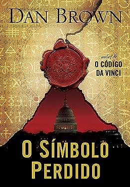 O Símbolo Perdido (Robert Langdon) (Portuguese Edition)