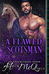 A Flawed Scotsman (Clan Ross Book 4) Kindle Edition
