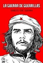 La guerra de guerrillas del Che (Spanish Edition)