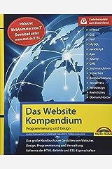 Das Website Handbuch - Programmierung und Design: SEO, Optimierung, HTML5, CSS3, JavaScript, Ajax - Komplett in Farbe, mit vielen Beispielen aus der Praxis inkl. WebAnimator Programm per Download Gebundene Ausgabe