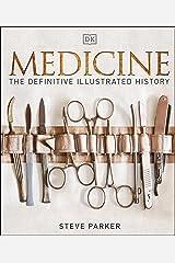 Medicine: The Definitive Illustrated History (English Edition) eBook Kindle