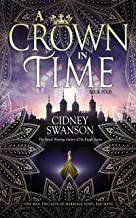 A Crown in Time: A Time Travel Romance (Thief in Time Book 4)