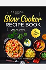 The Essential Slow Cooker Recipe Book #2020: Easy and Delicious Recipes for Every Day incl. Indian Recipes Kindle Edition