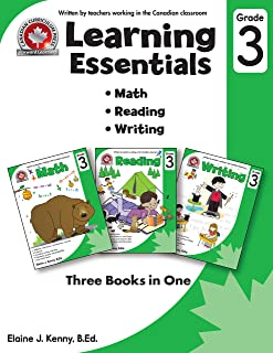 Learning Essentials Grade 3: Math, Reading, Writing, Three Books in One: Written by teachers in the Canadian Classroom
