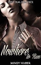 Nowhere to Run: Navy Seal Romance