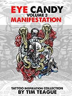 EYE CANDY : Tattoo Reference Collection: manifestation (English Edition)