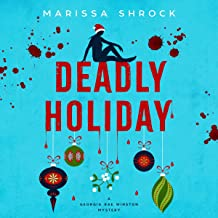Deadly Holiday: Georgia Rae Winston Mysteries, Book 2