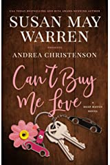 Can't Buy Me Love (Deep Haven Collection Book 2) Kindle Edition