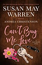 Can't Buy Me Love (Deep Haven Collection Book 2)