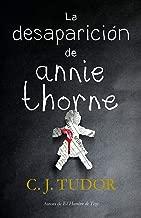 La desaparición de Annie Thorne / The Hiding Place (Spanish Edition)