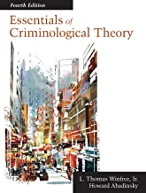 Essentials of Criminological Theory, Fourth Edition