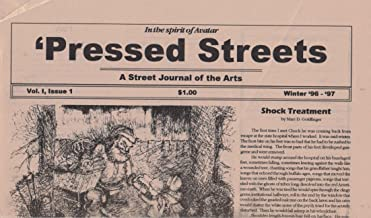 Pressed Streets: A Street Journal of the Arts (In the spirit of Avatar)