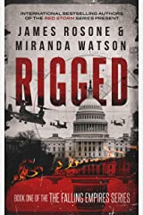 Rigged (The Second American Civil War Book 1) Kindle Edition
