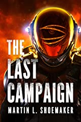 The Last Campaign (The Near-Earth Mysteries Book 2) Kindle Edition