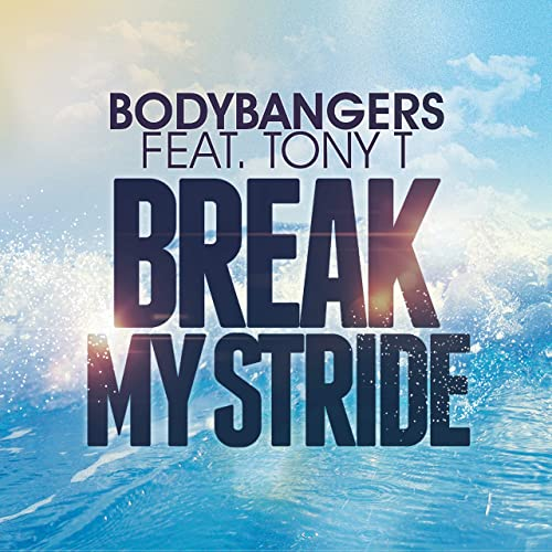 bodybangers break my stride mp3