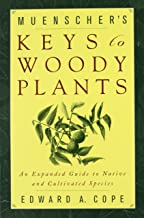 Muenscher's Keys to Woody Plants: An Expanded Guide to Native and Cultivated Species (Comstock Books)