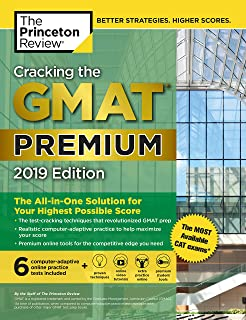 Cracking the GMAT Premium Edition with 6 Computer-Adaptive Practice Tests, 2019: The