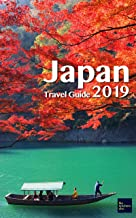Japan Travel Guide 2019: Discover Lesser Known Japan (like nowhere else) (English Edition)