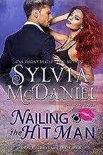 Nailing the Hit Man: A Bounty Hunter Romantic Suspense (Lipstick and Lead 2.0 Book 1) (English Edition)