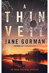 A Thin Veil: Book 2 in the Adam Kaminski Mystery Series Kindle Edition