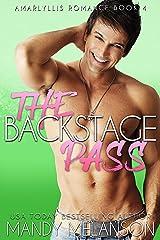 The Backstage Pass: A Contemporary Rockstar Romance (Amaryllis Romance Book 4) Kindle Edition