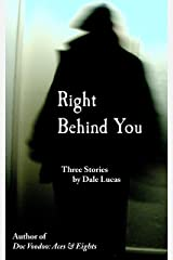 Right Behind You Kindle Edition