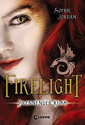 Firelight 1 - Brennender Kuss (German Edition)