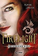Firelight (Band 1) - Brennender Kuss: Romantasy-Triologie für Mädchen und Jungen ab 13 Jahre (German Edition)