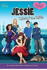 Jessie: Livin' the Life (Jessie Junior Novel Book 1) Kindle Edition