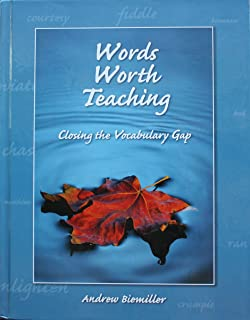 Words Worth Teaching: Closing the Vocabulary Gap