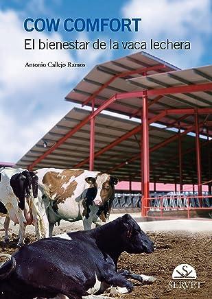 Cow comfort. El Bienestar de la vaca lechera - Libros de veterinaria - Editorial Servet