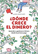¿Dónde crece el dinero? (Spanish Edition)