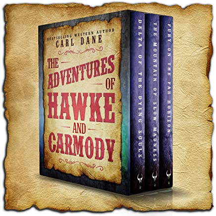 The Adventures of Hawke & Carmody: Three Western Short Stories (English Edition)