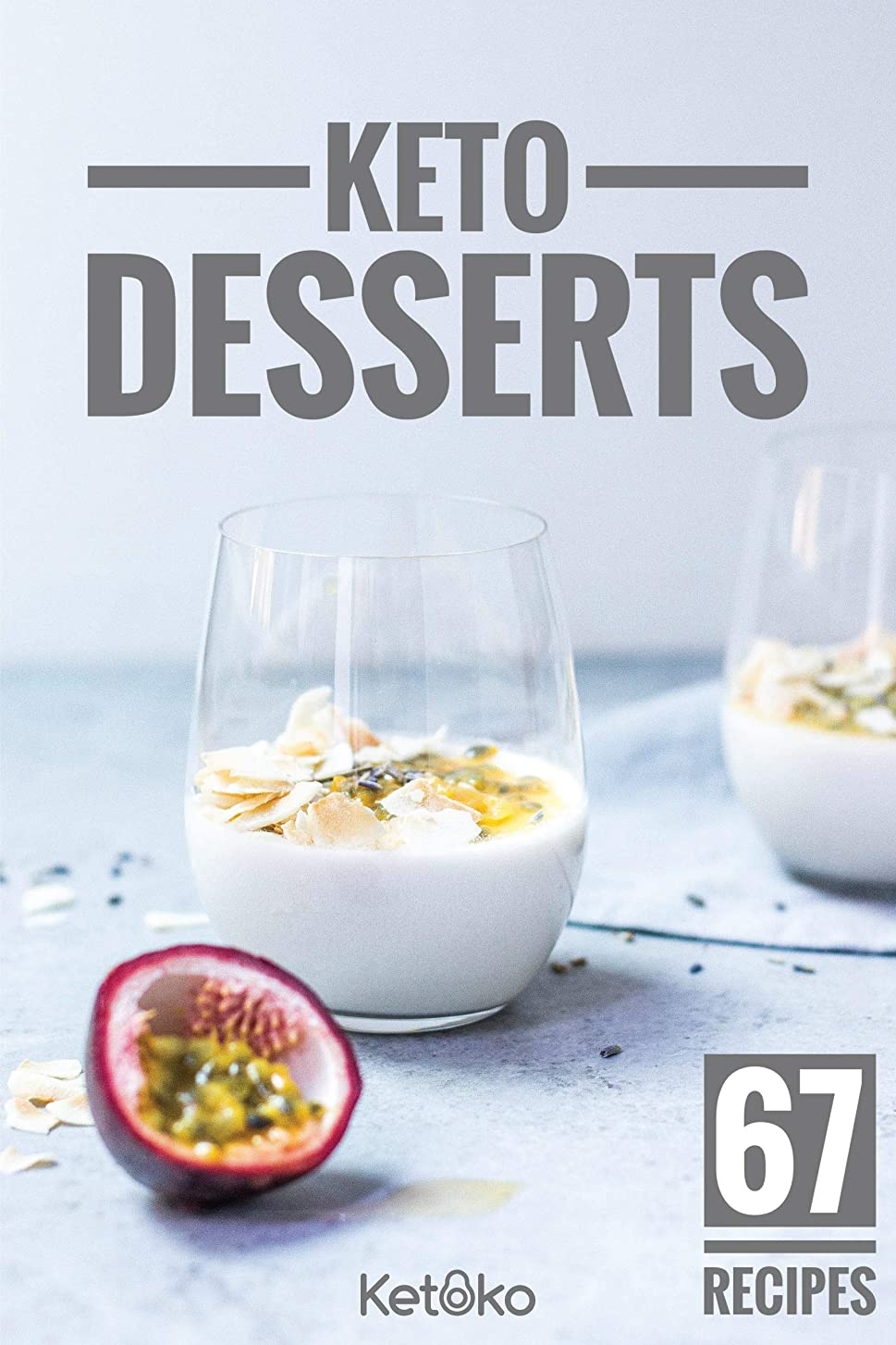 Keto Desserts: 67 Quick And Delicious Ketoko Dessert Recipes: Get some Ketoko yum in your life! Keto cakes, pies, cookies, muffins, puddings and more. ... (Ketoko Guides) (English Edition)