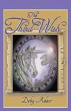 The Third Wish (Unicorns of Wish Book 3)