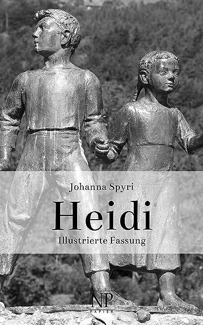 Heidi: Heidis Lehr- und Wanderjahre & Heidi kann brauchen, was es gelernt hat (Kinderbücher bei Null Papier) (German Edition)